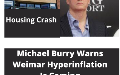 Michael Burry Believes HyperInflation is coming